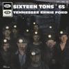 Sixteen Tons 65 EP