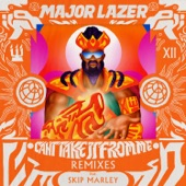 Major Lazer featuring Skip Marley - Can't Take It From Me (Paul Woolford Remix) feat. Skip Marley