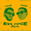 Eve Bounce feat Wizkid Single