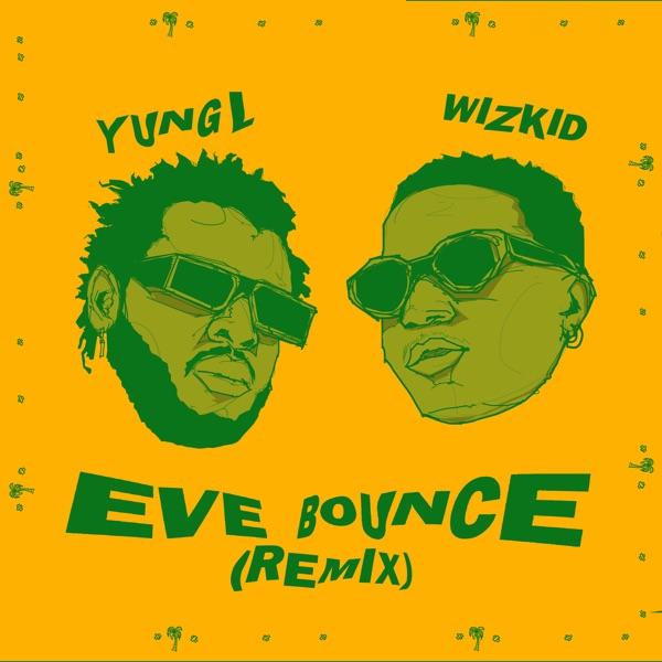 Eve Bounce (feat. Wizkid) - Single