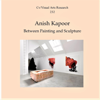 Nicholas James - Anish Kapoor: Between Painting and Sculpture: Cv/Visual Arts Research, Book 232 (Original Recording)  artwork