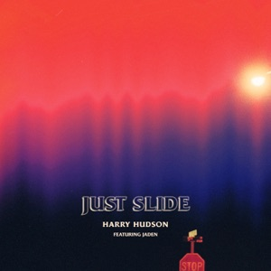Just Slide (feat. Jaden) - Single Mp3 Download