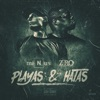 Playas and Hatas (feat. Z-Ro) - Single, Minus