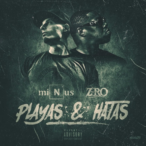 Playas and Hatas (feat. Z-Ro) - Single