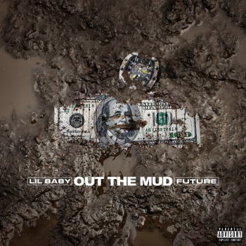 Lil Baby & Future Out the Mud music review