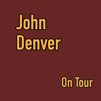 On Tour (Live) - John Denver