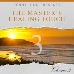 The Master's Healing Touch, Vol. 3