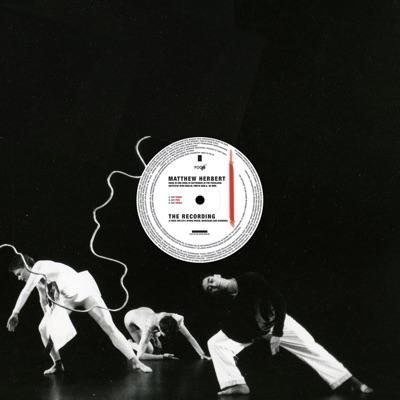 The Recording - Single - Matthew Herbert