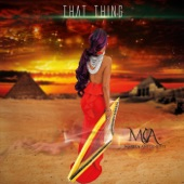 Mariea Antoinette - That Thing