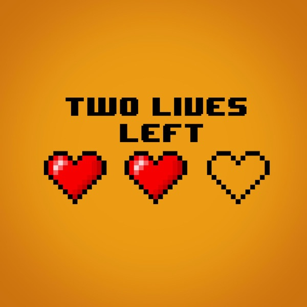 Two Lives Left