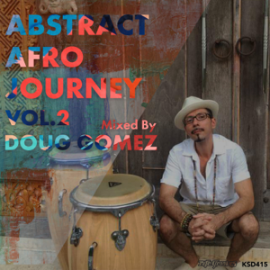 Doug Gomez - Abstract Afro Journey