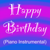 Happy Birthday - Happy Birthday (Piano Instrumental) artwork