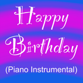 Happy Birthday Piano Instrumental  Happy Birthday - Happy Birthday