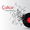 Çukur 3 Season Remix - Barış Kandemir mp3