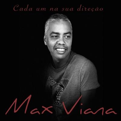 Cada um na Sua Direção - Single - Max Viana