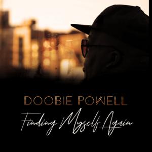Doobie Powell - Finding Myself Again