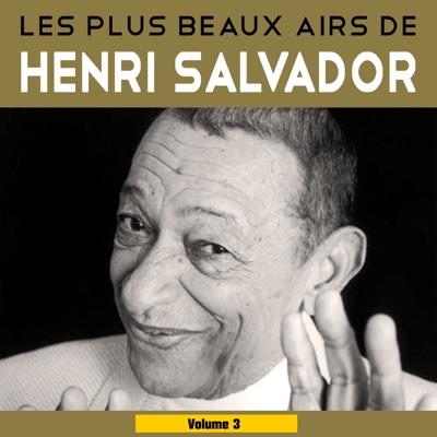Les plus beaux airs, Vol. 3 - Henri Salvador