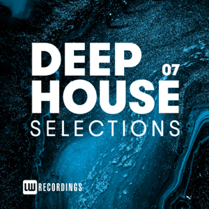 Various Artists - Deep House Selections, Vol. 07