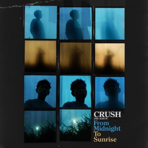 Crush - From Midnight To Sunrise