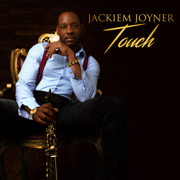 Last Dance (feat. Peter White) - Jackiem Joyner - Jackiem Joyner