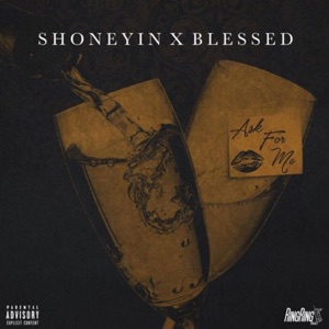 rrgblessed - Ask 4 Me feat. SHONEYIN