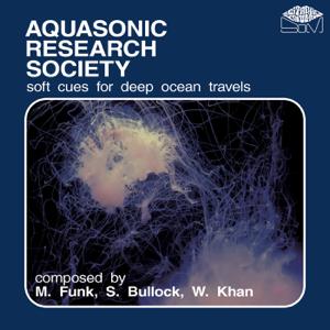 M Funk, s. Bullock & W. Khan - Aquasonic Research Society