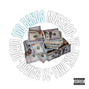 Mustard - 100 Bands feat. Quavo, 21 Savage, YG & Meek Mill