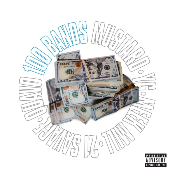 100 Bands (feat. Quavo, 21 Savage, YG & Meek Mill) - Single