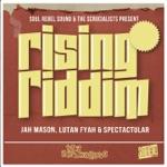 Jah Mason, Lutan Fyah & Spectacular - High Grade (Rising Riddim)