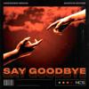 Unknown Brain - Say Goodbye (feat. Marvin Divine) artwork