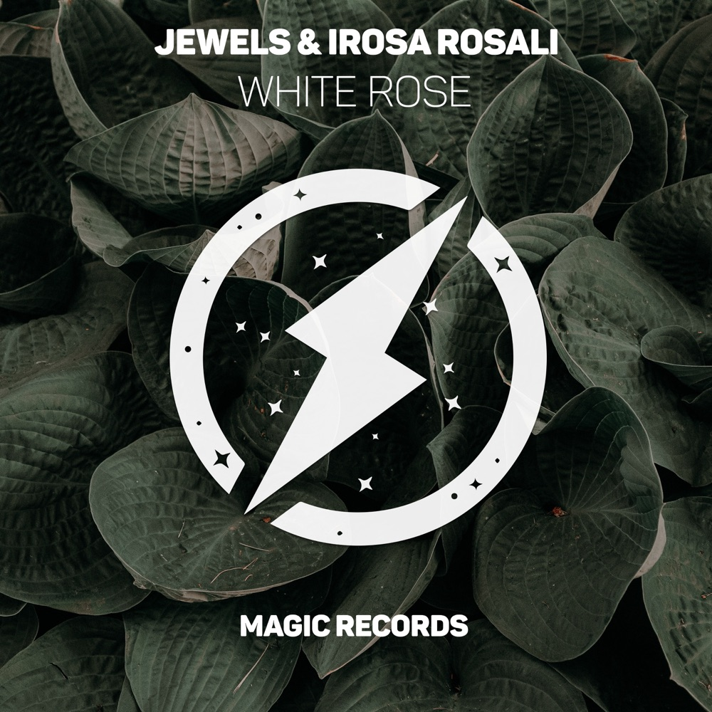 Jewels - White Rose (feat. Irosa Rosali)