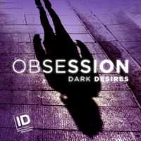 Télécharger Obsession: Dark Desires, Season 5 Episode 6