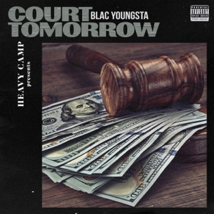 Blac Youngsta - Court Tomorrow m4a Download