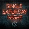Cole Swindell - Single Saturday Night