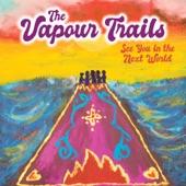The Vapour Trails - Sonic Wave
