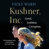 Vicky Ward - Kushner, Inc. artwork