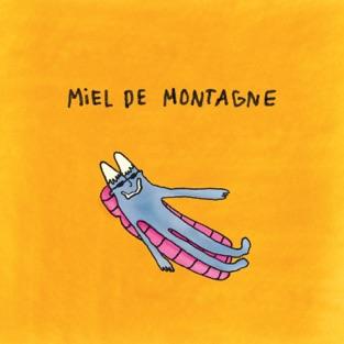 Miel De Montagne - Miel de Montagne (2019) LEAK ALBUM