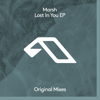 Marsh - Lost in You