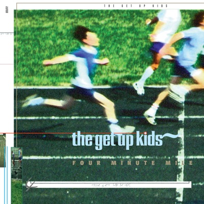 Four Minute Mile - The Get Up Kids