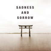 Sadness and Sorrow (From