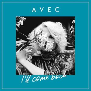 Avec - I'll Come Back