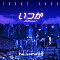 いつか(REMIX) [feat. WILYWNKA]-Young Coco