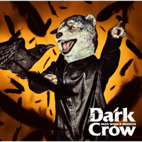 MAN WITH A MISSION - Dark Crow - EP artwork