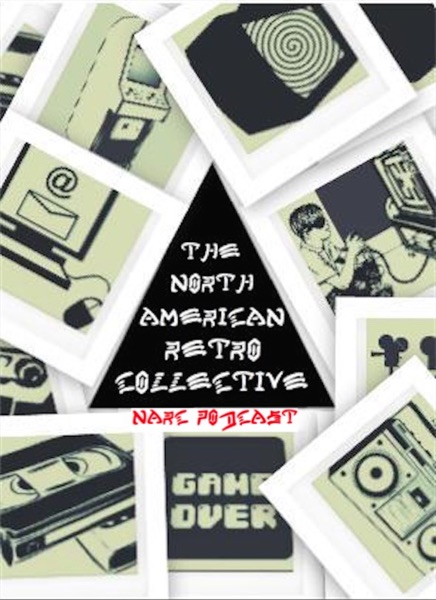NARC Podcast (North American Retro Collective)