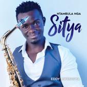 Ntambula Nga Sitya - Eddy Mwesigwa