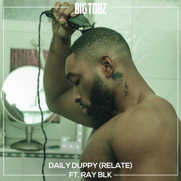 Big Tobz Daily Duppy (Relate)