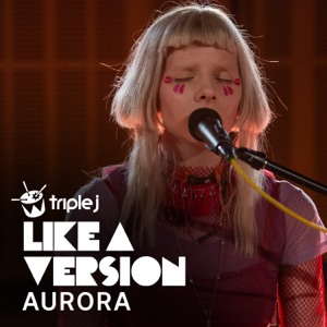 AURORA - Across the Universe (triple j Like a Version)