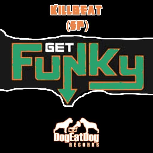 Get Funky - Single by KillBeat (SP)