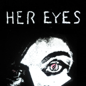 [Download] Her Eyes MP3