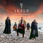 Vikings Chant (Alfar Fagrahvél Edition) - SKÁLD - SKÁLD